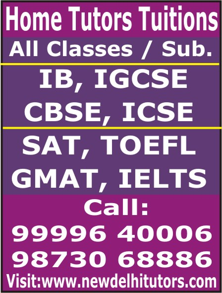 BEST EXPERT HOME TUTOR PRIVATE TUTOR TEACHER COACHING FOR IB IGCSE CBSE ICSE ALL SUBJECTS IN DELHI GURGAON